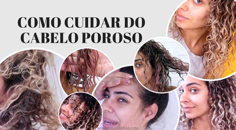 COMO CUIDAR DO CABELO POROSO