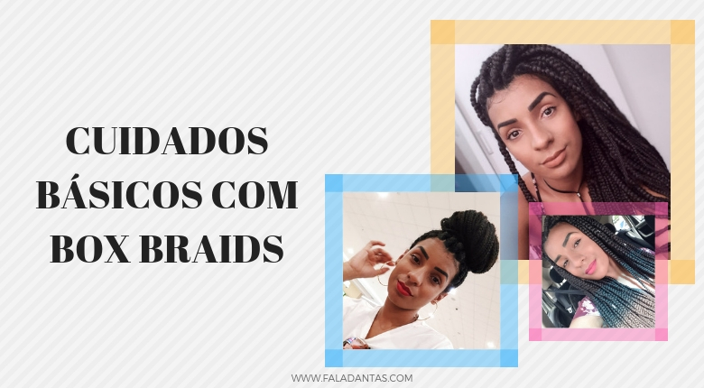 CUIDADOS BÁSICOS COM BOX BRAIDS