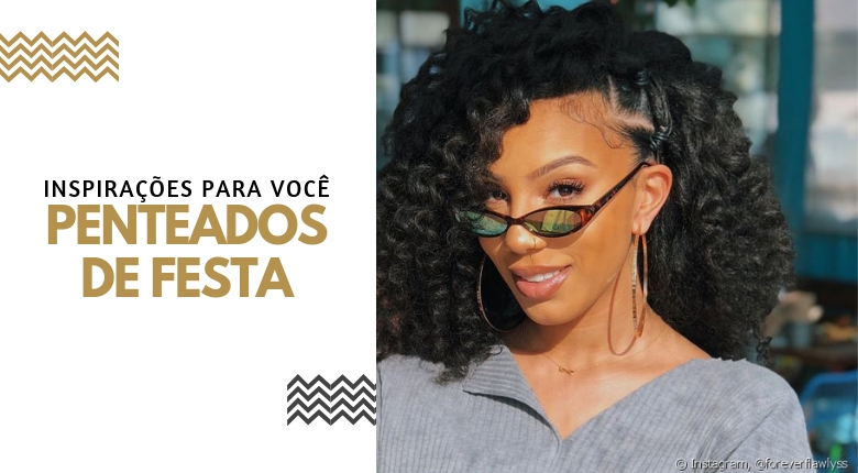 PENTEADO DE FESTA PARA CABELOS CRESPO E CACHEADO