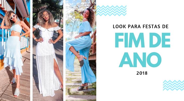 LOOK PARA FESTAS DE FIM DE ANO 2018