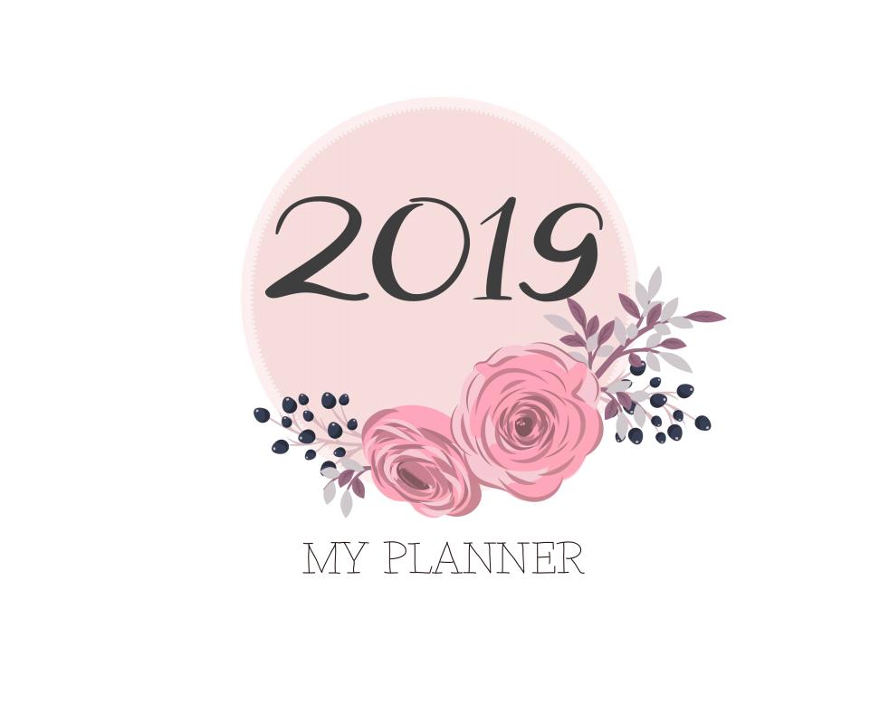 5 MODELOS DE PLANNER 2019 PARA VOCÊ IMPRIMIR