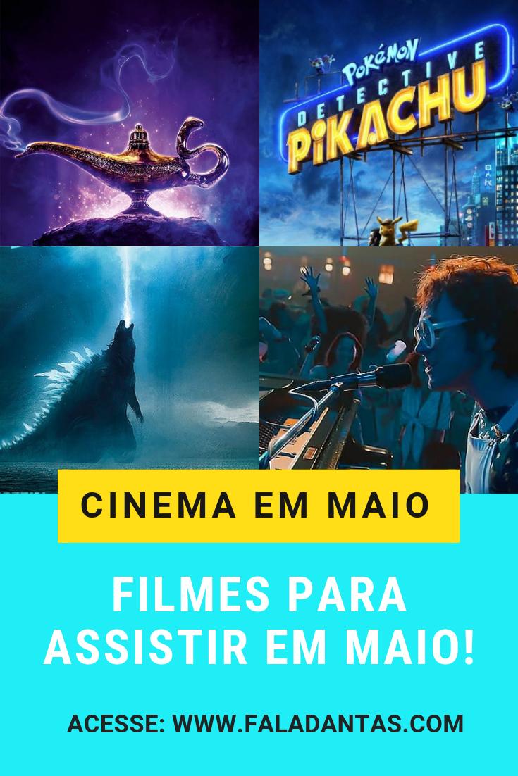 FILMES PARA ASSISTIR EM MAIO NOS CINEMAS