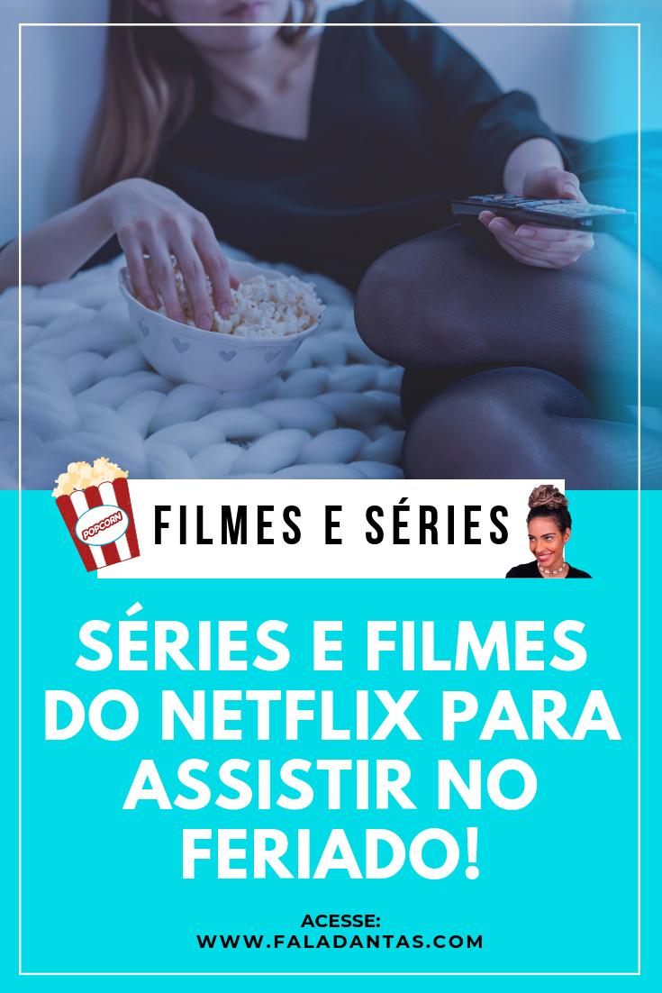 FILMES-SERIES-NETFLIX-PARA-ASSISTIR-NO-FERIADO