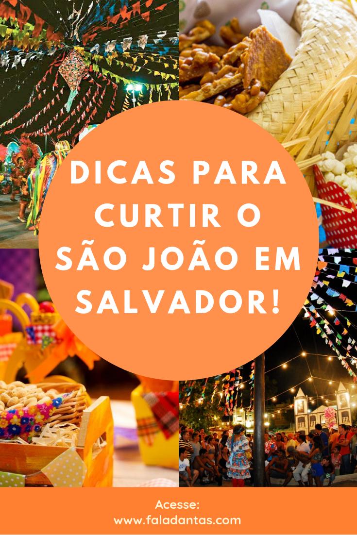 SÃO-JOÃO-2019-sALVADOR-O-QUE-FAZER-PARA-CURTIR-O-FERIADO