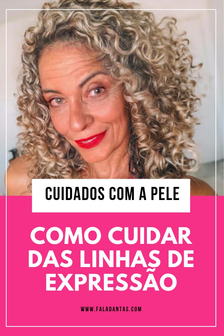 COMO CUIDAR DAS LINHAS DE EXPRESSÃO