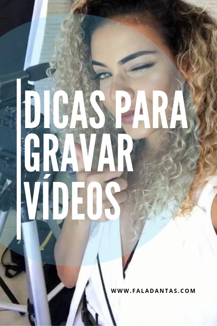 DICAS PARA COMEÇAR A GRAVAR VÍDEOS