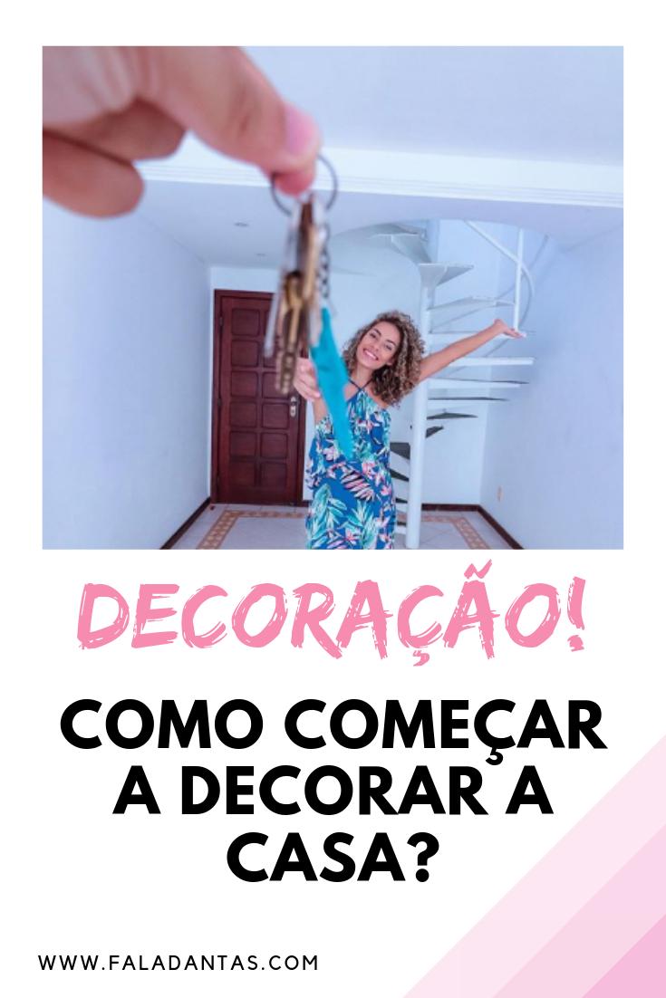 DICAS PARA COMEÇAR A DECORAR SUA CASA