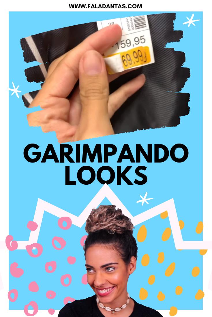 GARIMPANDO LOOKS