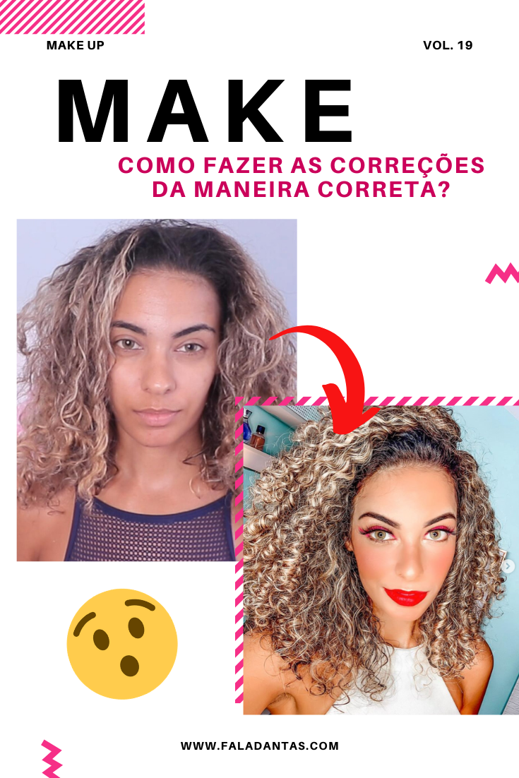 MAKE UP: CORRIGINDO DA MANEIRA CERTA!