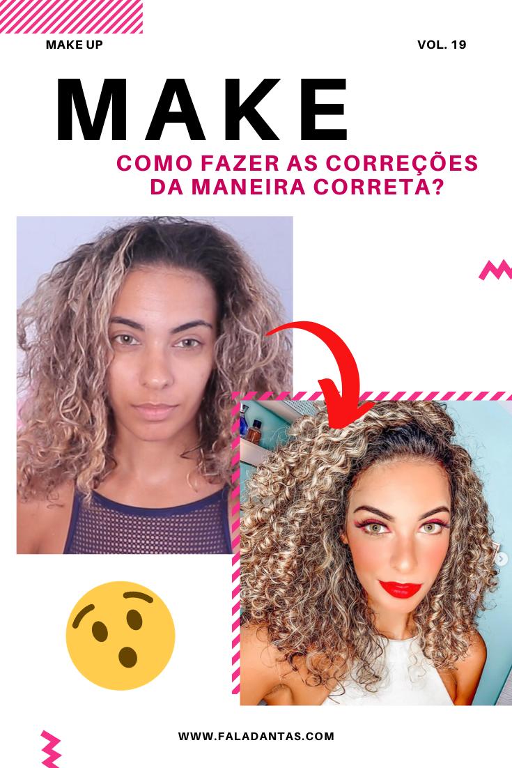 MAKE UP: CORRIGINDO DA MANEIRA CERTA!