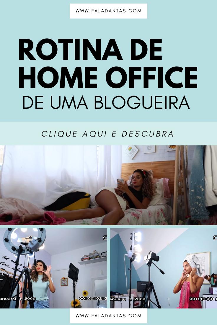 ROTINA DE HOME OFFICE DE UMA BLOGUEIRA